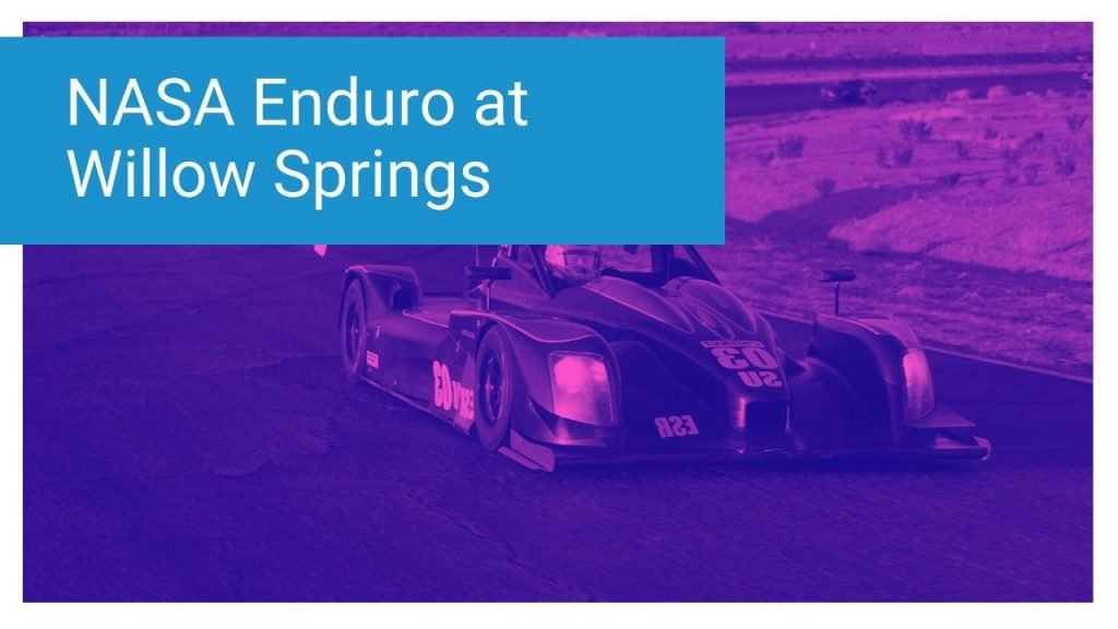NASA WERC 3.5 Hour Enduro at Willow Springs