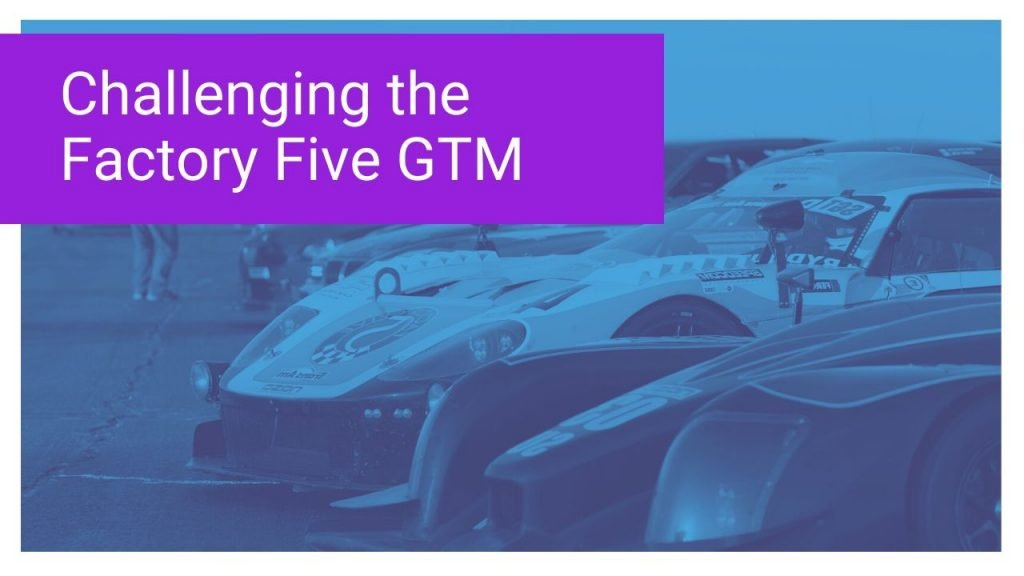 Challenging the Factory Five GTM from Prototype Development Group