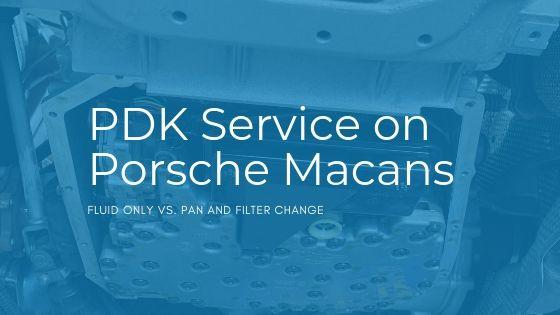 PDK Service on Porsche Macans